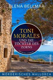 Mörderisches Mallorca - Toni Morales und die Töchter des Zorns - Cover