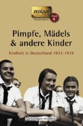 Pimpfe, Mädels & andere Kinder