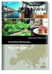 Ein perfektes Wochenende... Kopenhagen