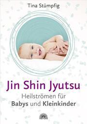 Jin Shin Jyutsu - Heilströmen für Babys und Kleinkinder