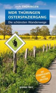 Wanderführer MDR Thüringen Osterspaziergang - Die schönsten Wanderwege