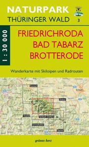 Friedrichroda, Tabarz, Brotterode