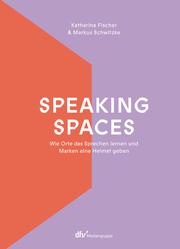 Speaking Spaces