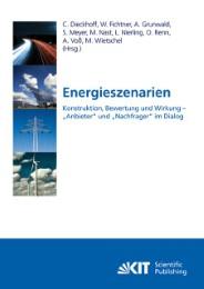 Energieszenarien : Konstruktion, Bewertung und Wirkung - 'Anbieter' und 'Nachfrager' im Dialog