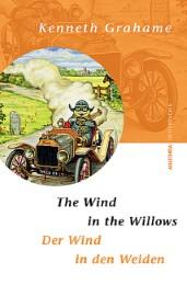 The Wind in the Willows/Der Wind in den Weiden