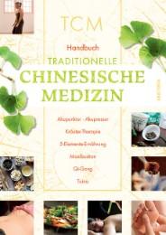 Handbuch Traditionelle Chinesische Medizin/TCM