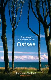 Ostsee - Das Meer in unserer Mitte