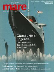 mare - Die Zeitschrift der Meere / No. 146 / Glamouröse Legende des Schiffs 'Normandie'