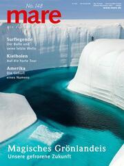 mare - Die Zeitschrift der Meere / No. 148 / Magisches Grönlandeis