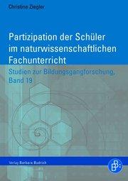 Partizipation der Schüler im naturwissenschaftlichen Fachunterricht
