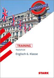 STARK Training Realschule - Englisch 6. Klasse