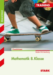 Training Realschule - Mathematik 8. Klasse - BaWü