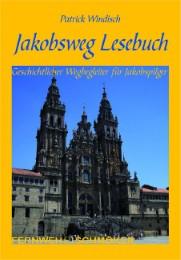 Jakobsweg Lesebuch