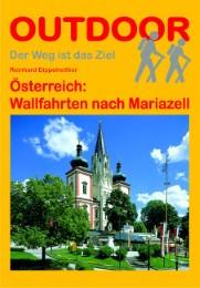 Österreich: Wallfahrten nach Mariazell