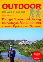 Portugal Spanien: Jakobsweg Ostportugal Via Lusitana