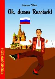 Oh, dieses Russisch