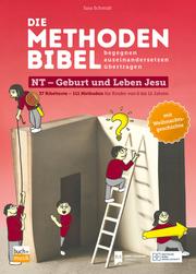 Die Methodenbibel NT - Geburt und Leben Jesu