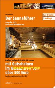 Der Saunaführer 12.3: Für die Regionen Nord- und Mittelhessen