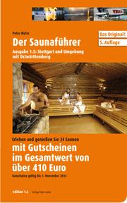 Der Saunaführer 1.5: Stuttgart und Umgebung mit Ostwürttemberg