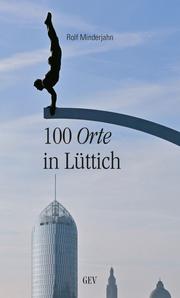 100 Orte in Lüttich