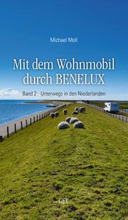 Mit dem Wohnmobil durch BENELUX 2