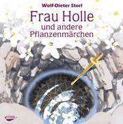 Frau Holle und andere Pflanzenmärchen