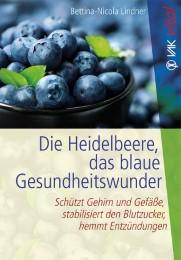 Die Heidelbeere, das blaue Gesundheitswunder