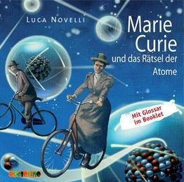 Marie Curie und das Rätsel der Atome - Cover
