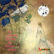 Die schönsten Märchen der Brüder Grimm 3