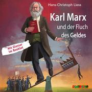 Karl Marx und der Fluch des Geldes