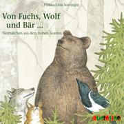 Von Fuchs, Wolf und Bär...