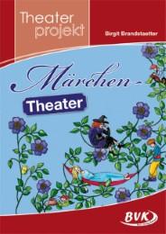 Theaterprojekt 'Märchen-Theater'