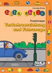 Projektmappe Verkehrserziehung und Fahrzeuge