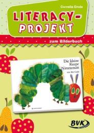 Literacy-Projekt zum Bilderbuch Eric Carle 'Die kleine Raupe Nimmersatt'