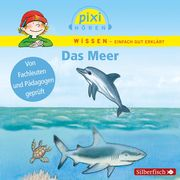 Pixi Wissen: Das Meer