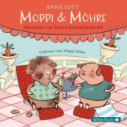 Moppi & Möhre - Abenteuer im Meerschweinchenhotel