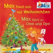 Max freut sich auf Weihnachten/Max fährt zu Oma und Opa