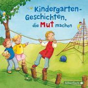 Kindergarten-Geschichten, die Mut machen
