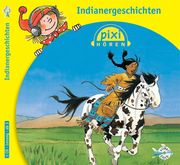 Pixi Hören: Indianergeschichten
