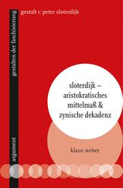 Sloterdijk - Aristokratisches Mittelmaß & zynische Dekadenz