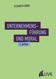 Unternehmensführung und Moral