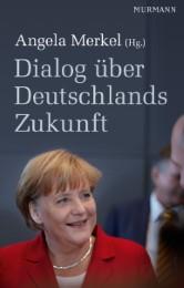 Dialog über Deutschlands Zukunft