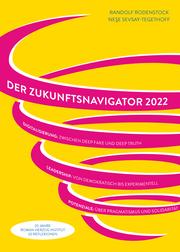 2022. Der Zukunftsnavigator.