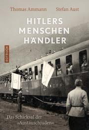 Hitlers Menschenhändler