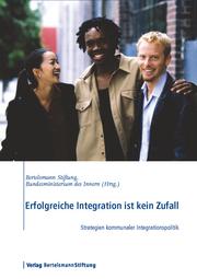 Erfolgreiche Integration ist kein Zufall