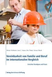 Vereinbarkeit von Familie und Beruf im internationalen Vergleich