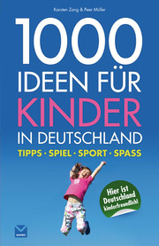 1000 Ideen für Kinder in Deutschland