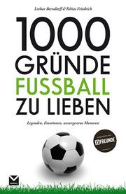 1000 Gründe Fußball zu lieben