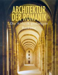 Architektur des Frühmittelalters und der Romanik