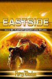 Perry Rhodan - Eastside 3